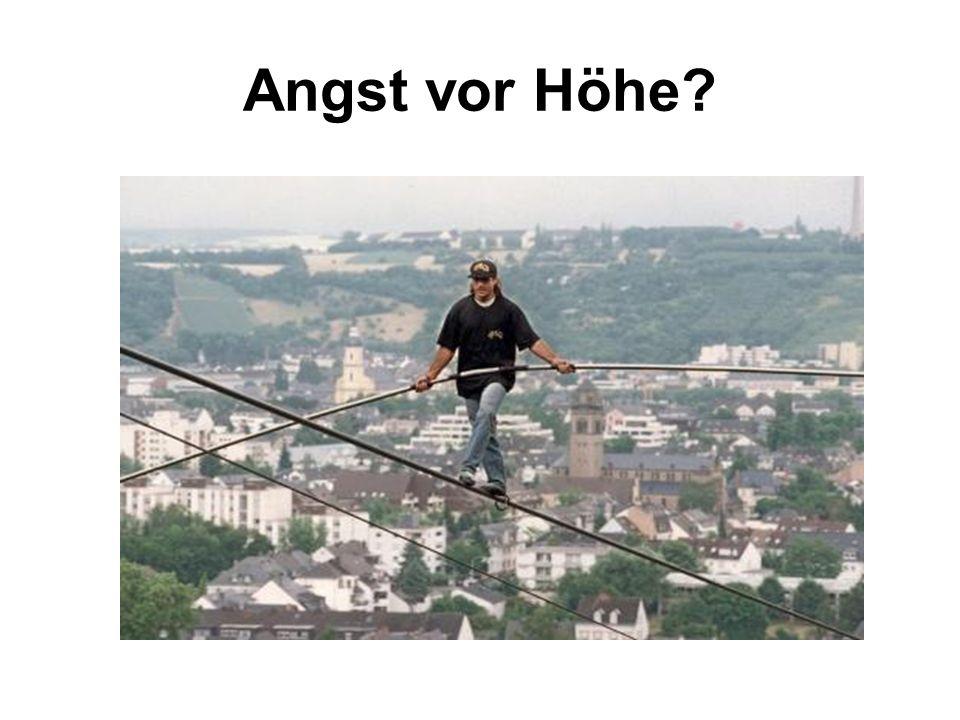 Angst vor Höhe