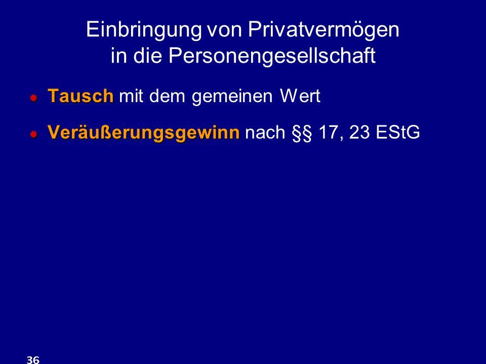 Einbringung von Privatvermögen in die Personengesellschaft