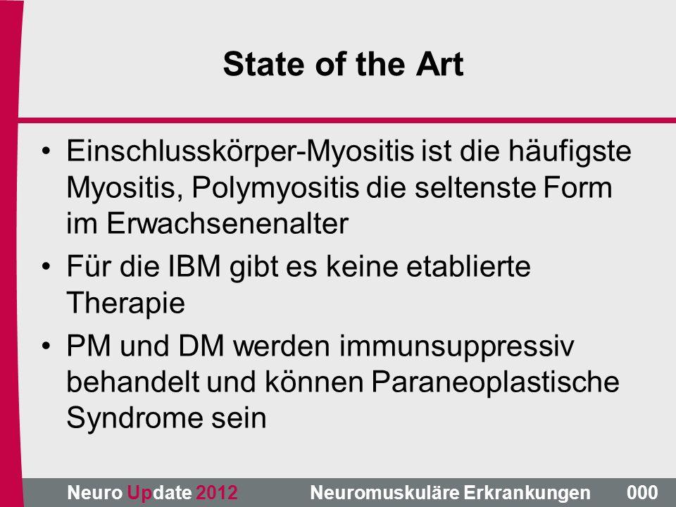 State of the Art Einschlusskörper-Myositis ist die häufigste Myositis, Polymyositis die seltenste Form im Erwachsenenalter.