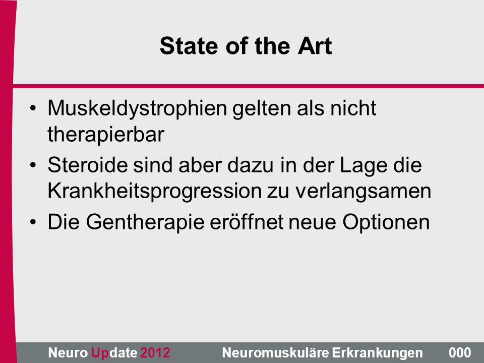 State of the Art Muskeldystrophien gelten als nicht therapierbar