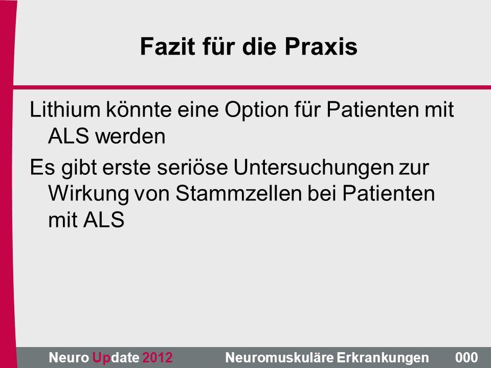 Fazit für die Praxis Lithium könnte eine Option für Patienten mit ALS werden.