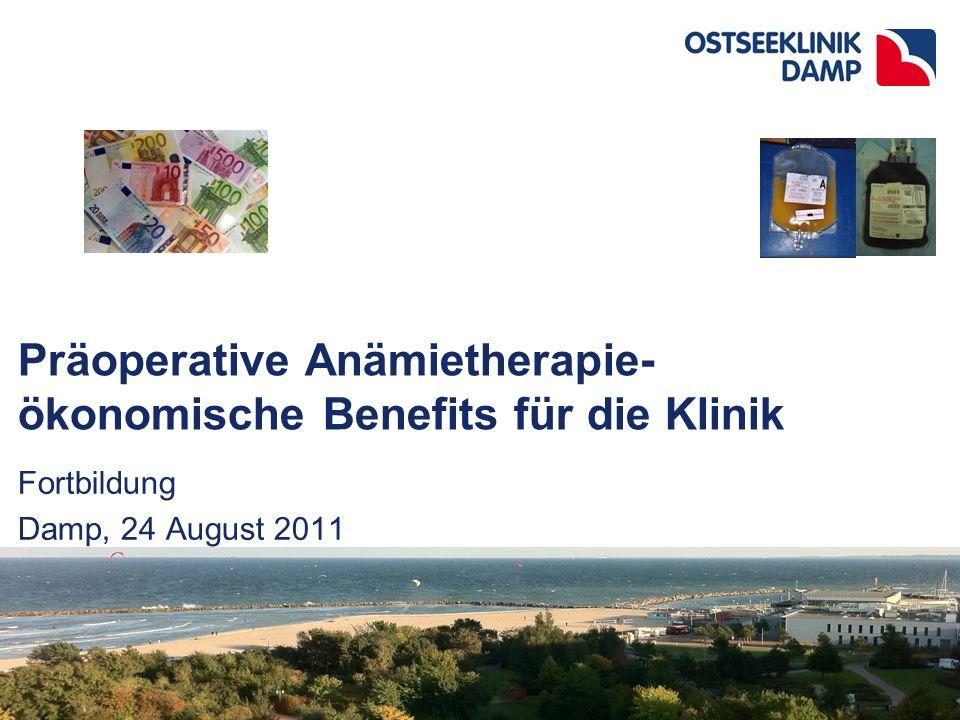 Agenda Anämiefolgen Therapiekosten vs. Kosten der Nicht-Therapie