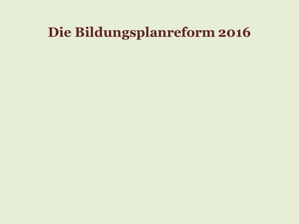 Die Bildungsplanreform 2016