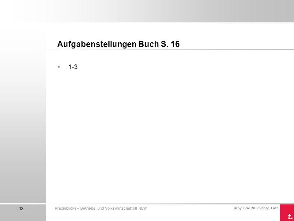 Aufgabenstellungen Buch S. 16