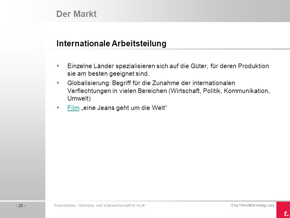 Der Markt Internationale Arbeitsteilung