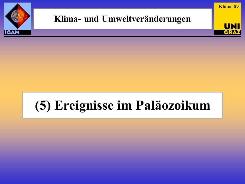 Klima- und Umweltveränderungen (5) Ereignisse im Paläozoikum