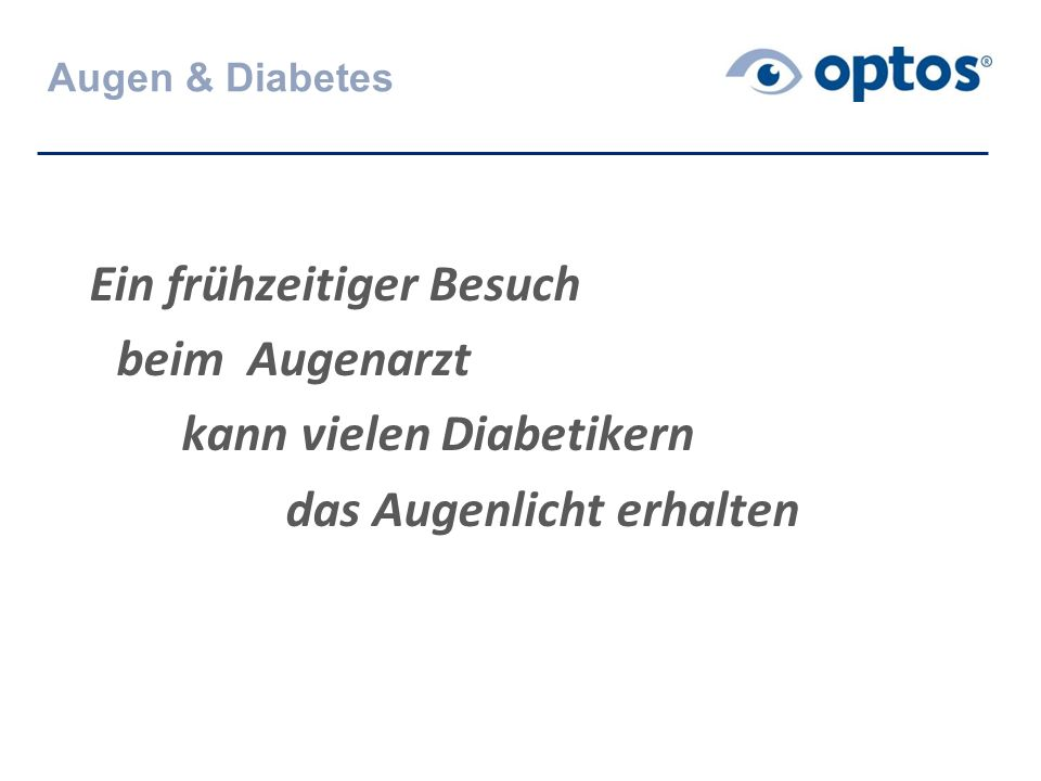 Ein frühzeitiger Besuch beim Augenarzt kann vielen Diabetikern