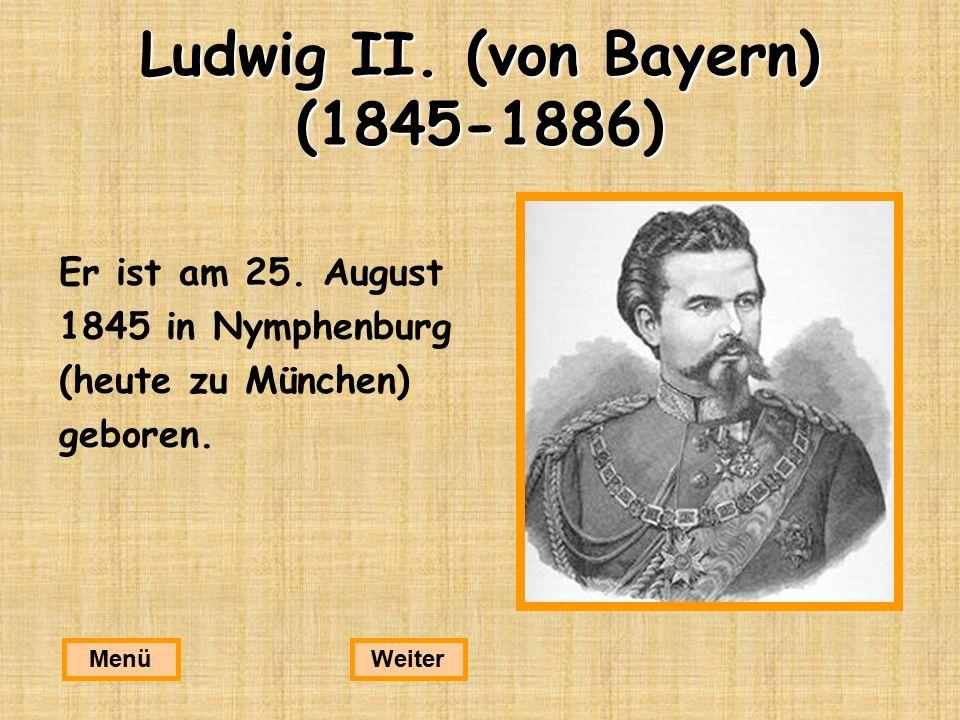 Ludwig II. (von Bayern) (1845-1886)
