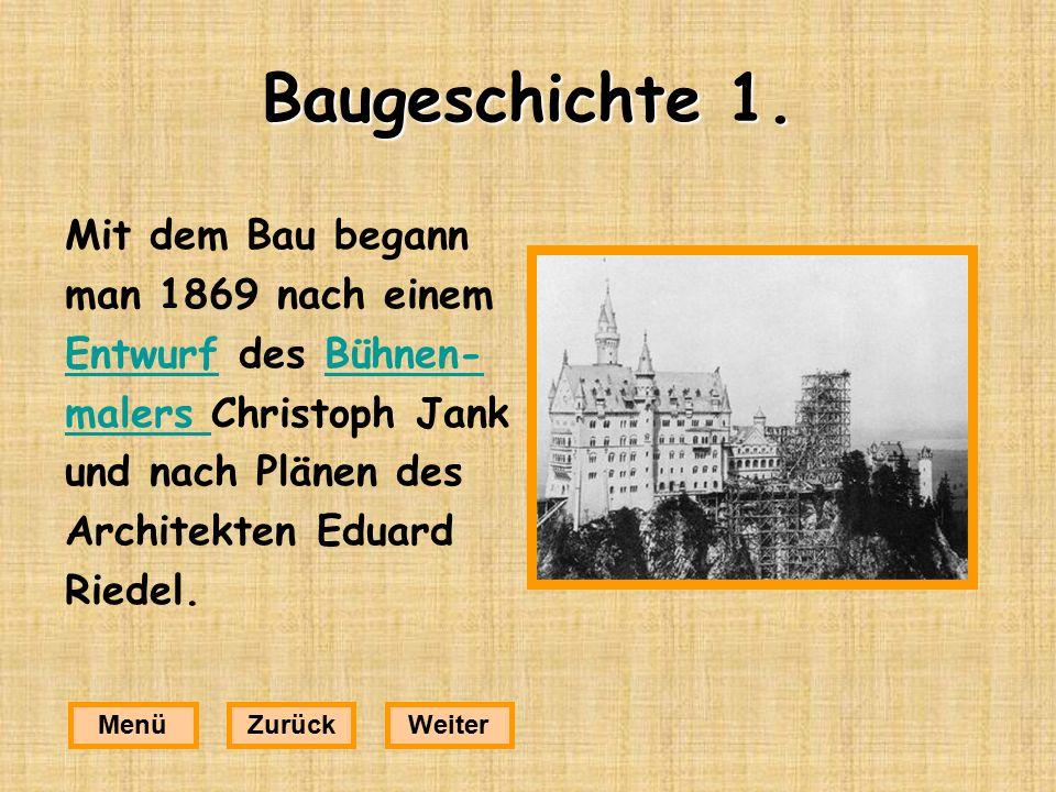 Baugeschichte 1. Mit dem Bau begann man 1869 nach einem