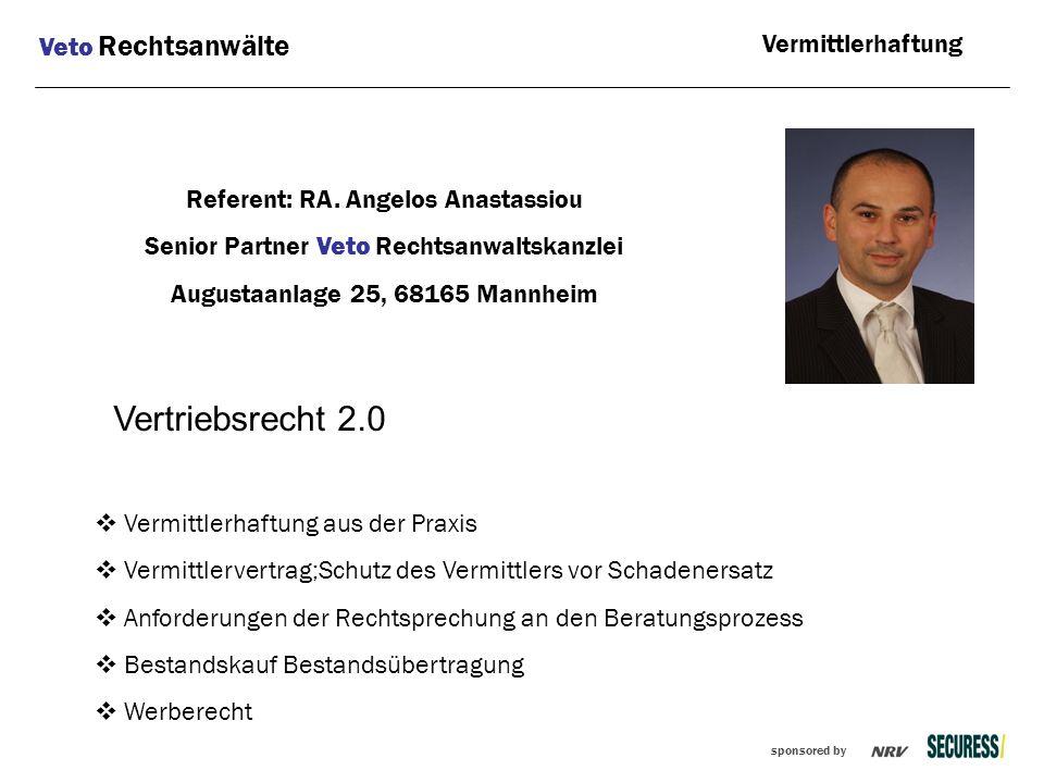 Vertriebsrecht 2.0 Veto Rechtsanwälte Vermittlerhaftung