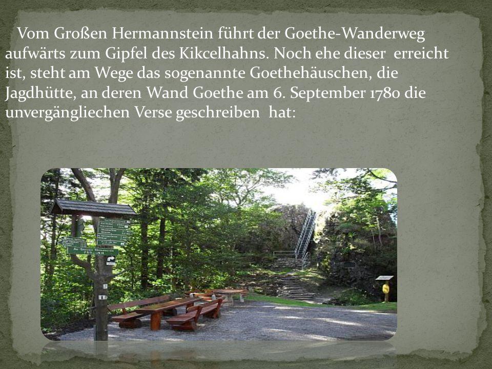 Vom Großen Hermannstein führt der Goethe-Wanderweg