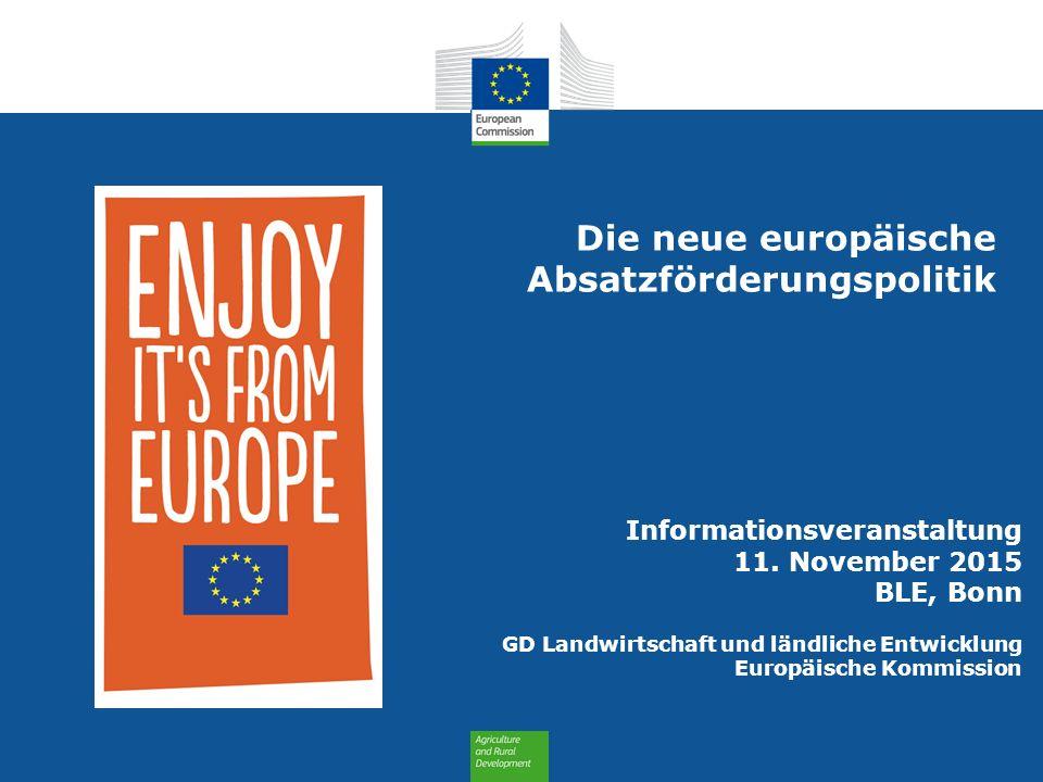 Die neue europäische Absatzförderungspolitik