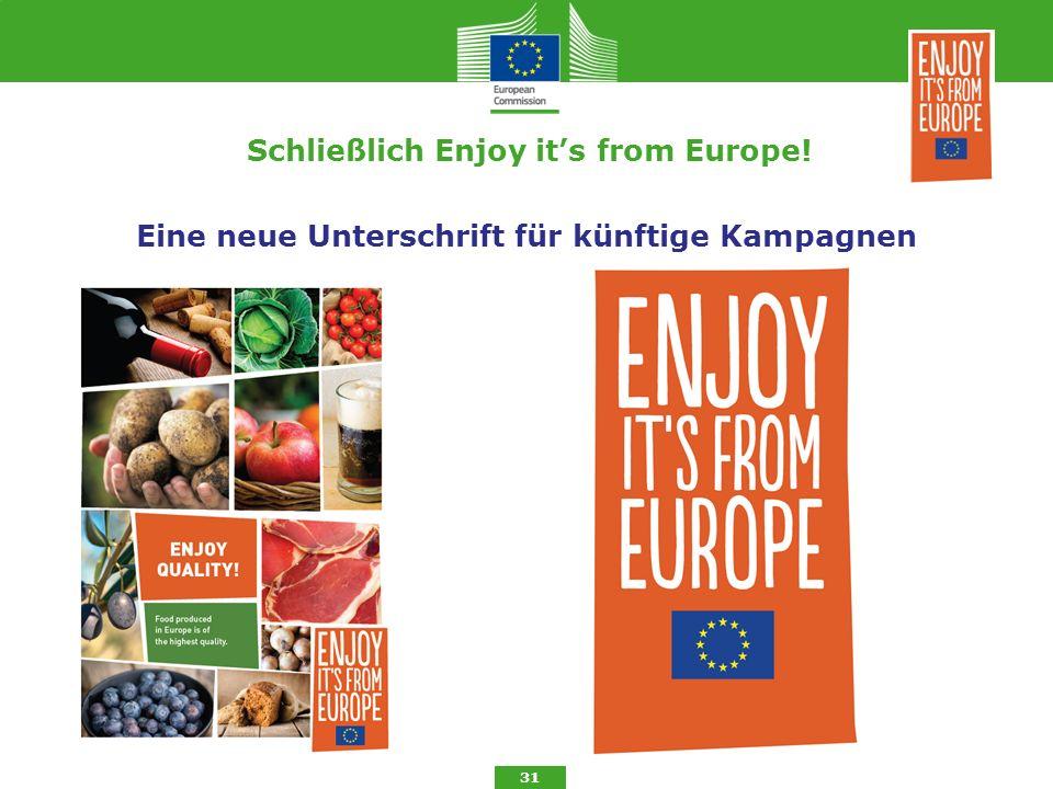Schließlich Enjoy it's from Europe!