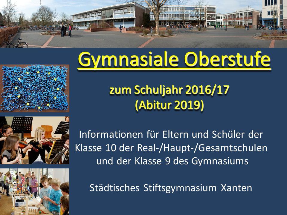 zum Schuljahr 2016/17 (Abitur 2019)