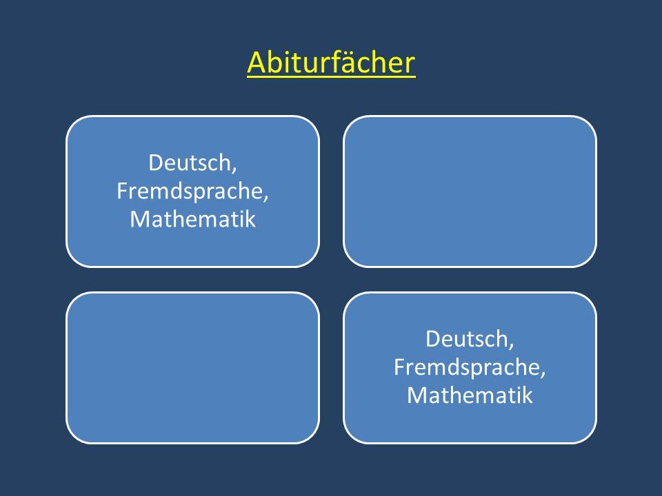Deutsch, Fremdsprache, Mathematik