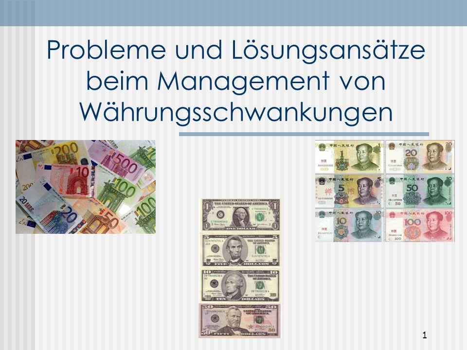 Probleme und Lösungsansätze beim Management von Währungsschwankungen