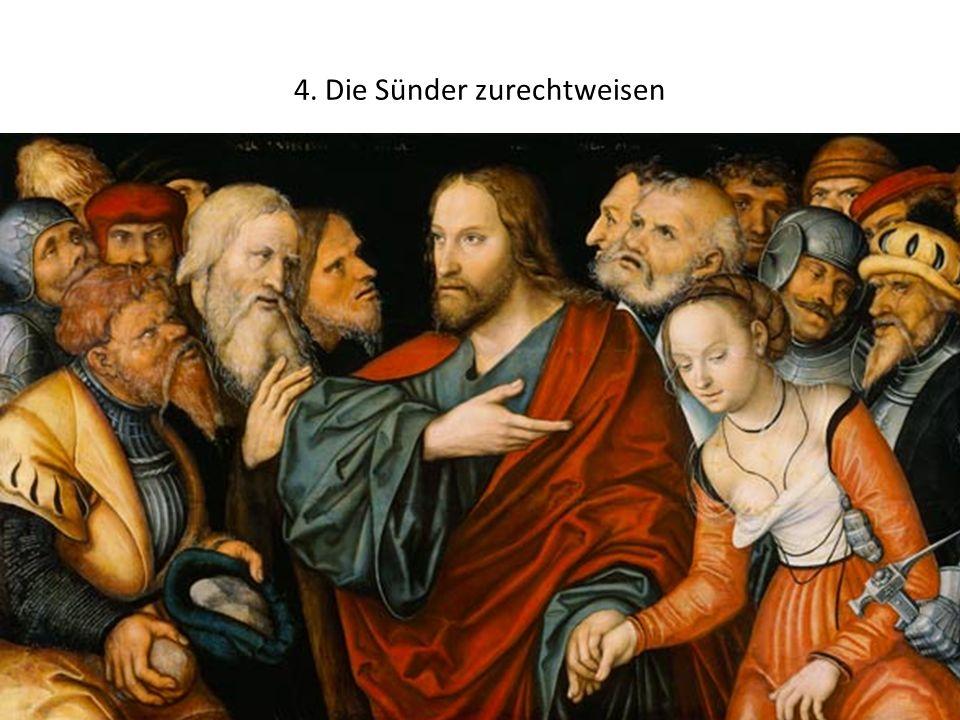 4. Die Sünder zurechtweisen