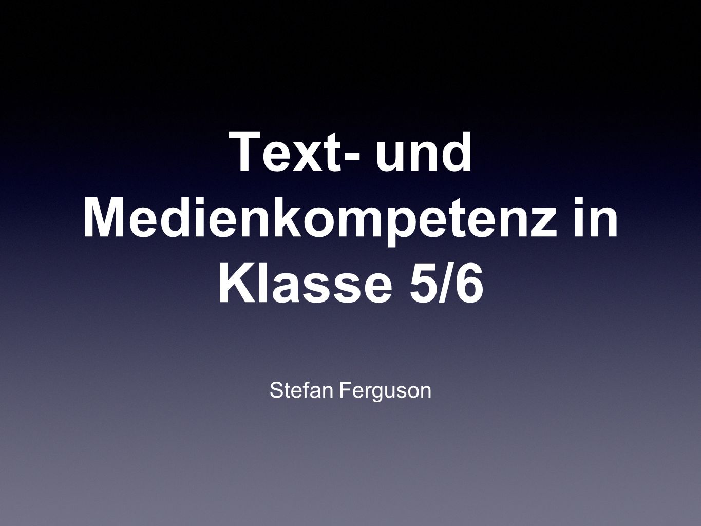 Text- und Medienkompetenz in Klasse 5/6