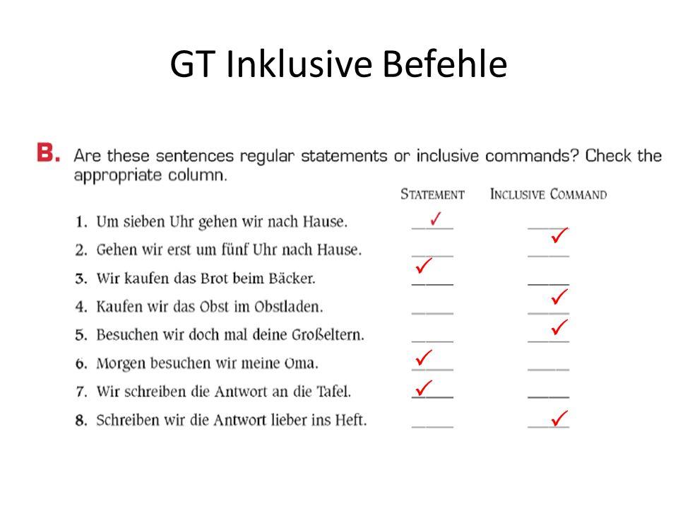 GT Inklusive Befehle 