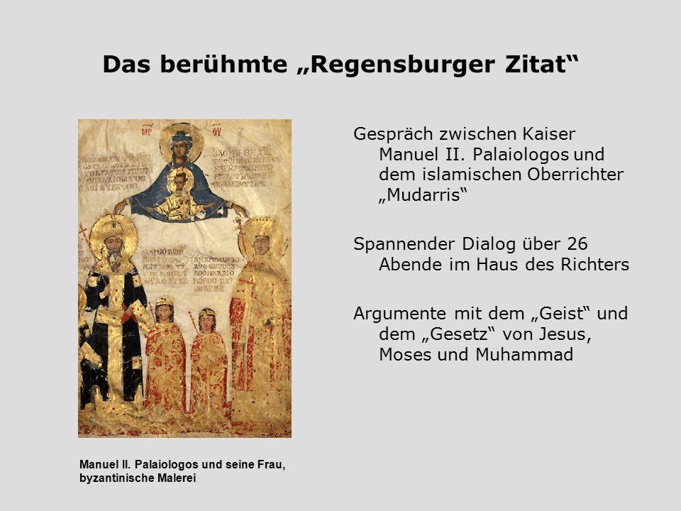 "Das berühmte ""Regensburger Zitat"