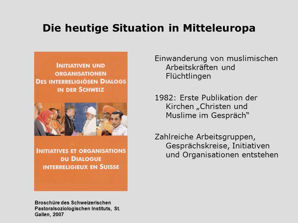 Die heutige Situation in Mitteleuropa