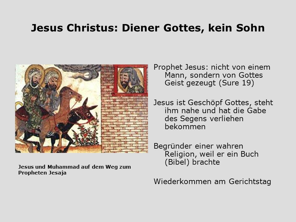 Jesus Christus: Diener Gottes, kein Sohn