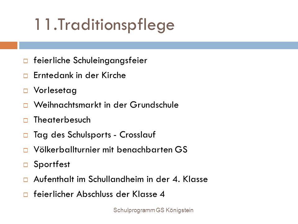 11.Traditionspflege feierliche Schuleingangsfeier