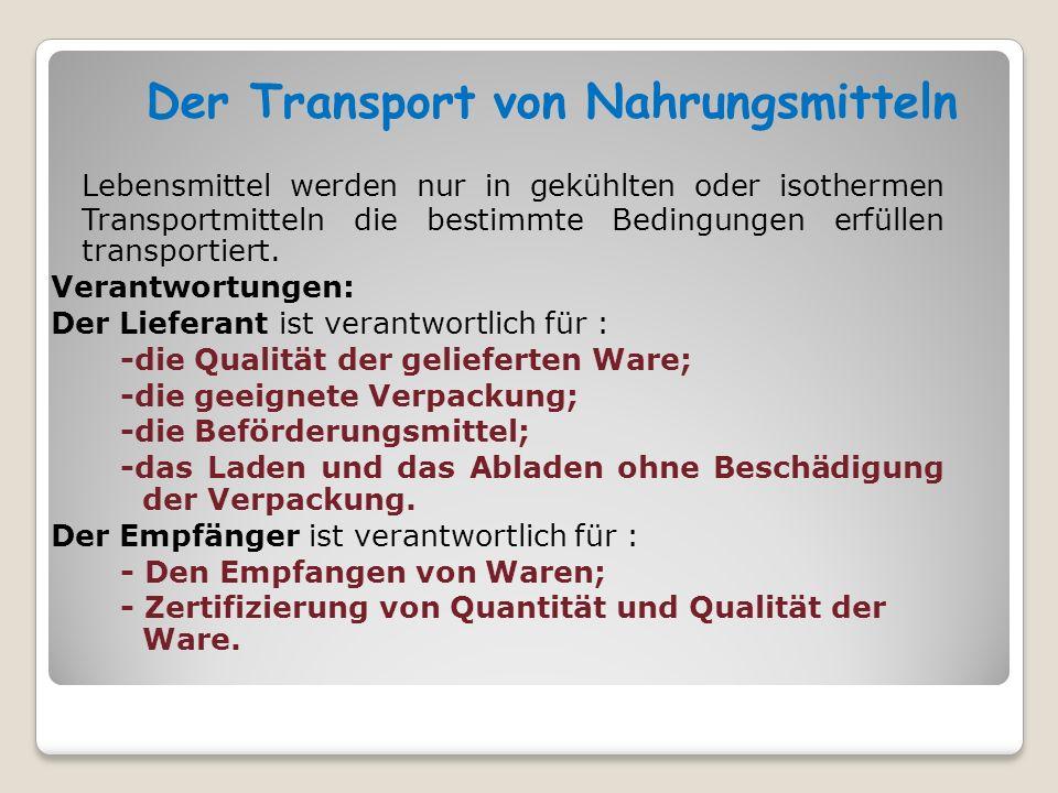 Der Transport von Nahrungsmitteln