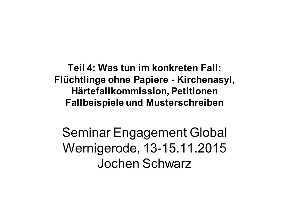 Seminar Engagement Global Wernigerode, 13-15.11.2015 Jochen Schwarz