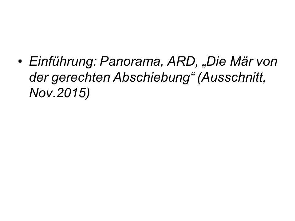 """Einführung: Panorama, ARD, """"Die Mär von der gerechten Abschiebung (Ausschnitt, Nov.2015)"""