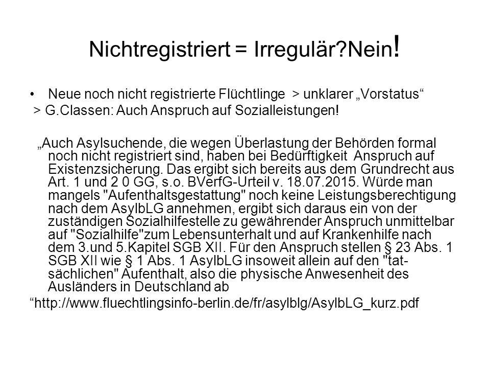 Nichtregistriert = Irregulär Nein!