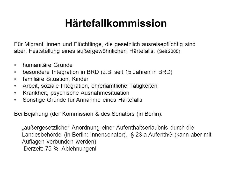 Härtefallkommission Für Migrant_innen und Flüchtlinge, die gesetzlich ausreisepflichtig sind.