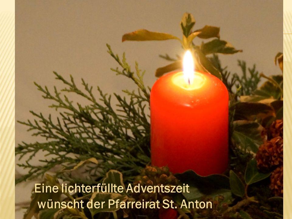 Eine lichterfüllte Adventszeit