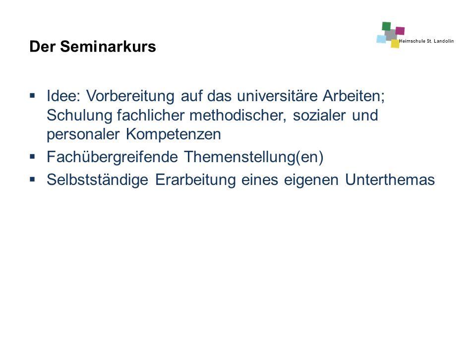 Der Seminarkurs Idee: Vorbereitung auf das universitäre Arbeiten; Schulung fachlicher methodischer, sozialer und personaler Kompetenzen.