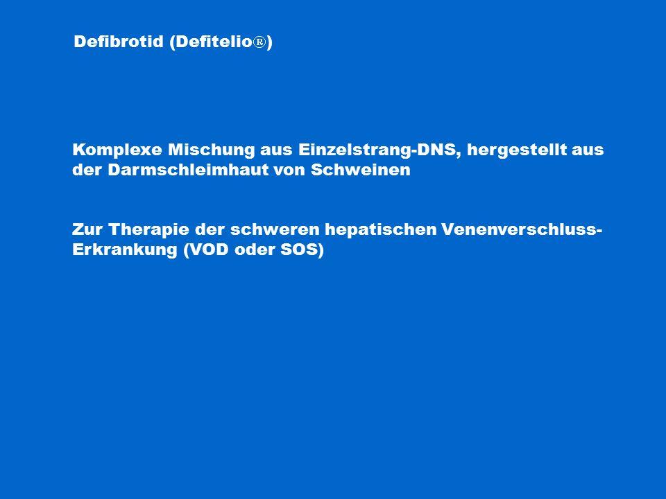 Defibrotid (Defitelio)