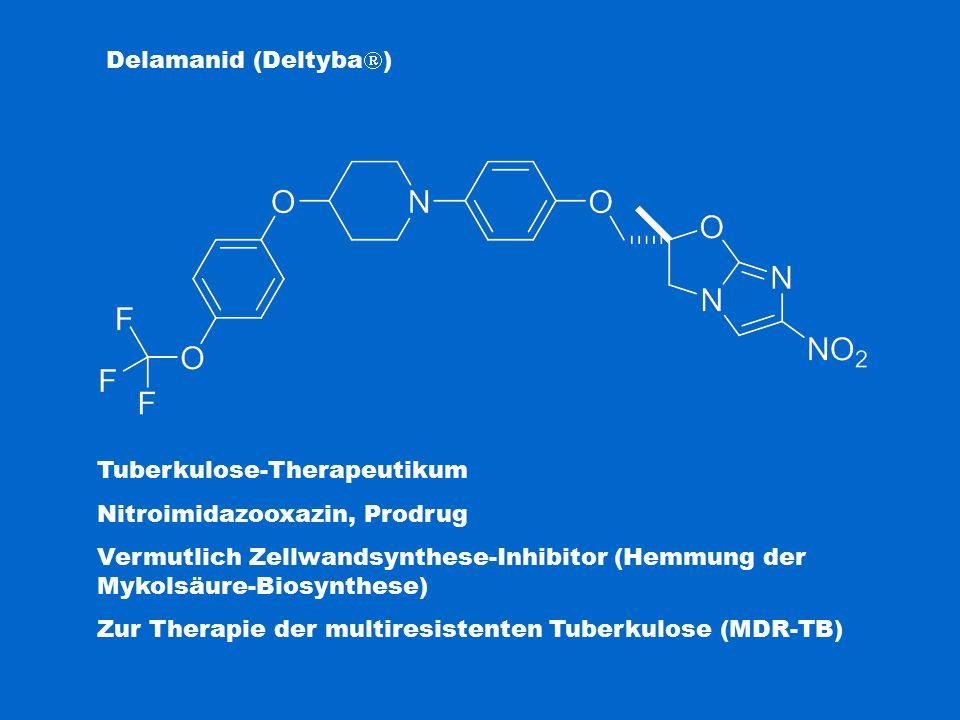 Tuberkulose-Therapeutikum Nitroimidazooxazin, Prodrug