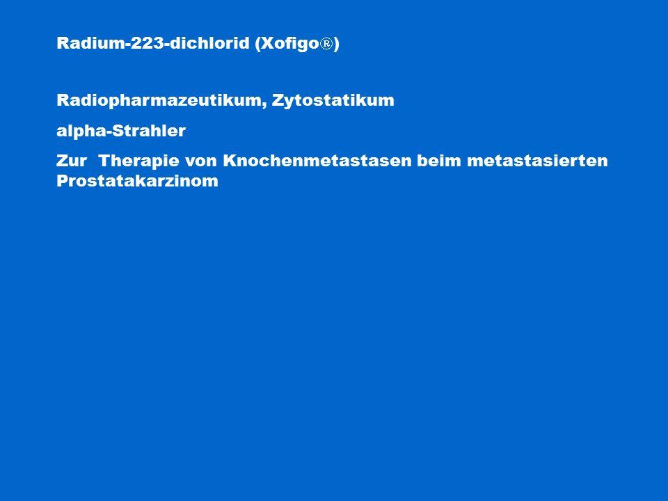 Radium-223-dichlorid (Xofigo)