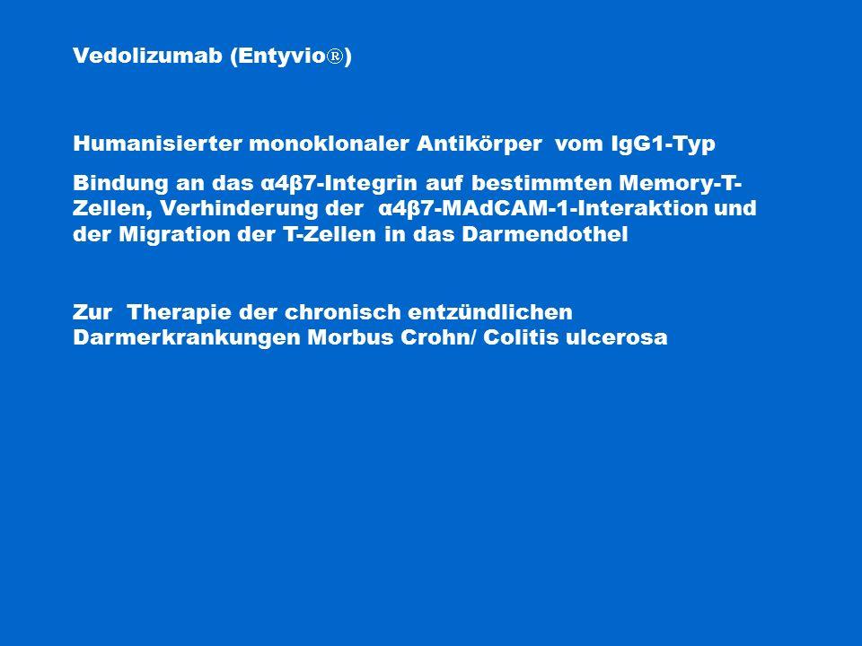 Vedolizumab (Entyvio)