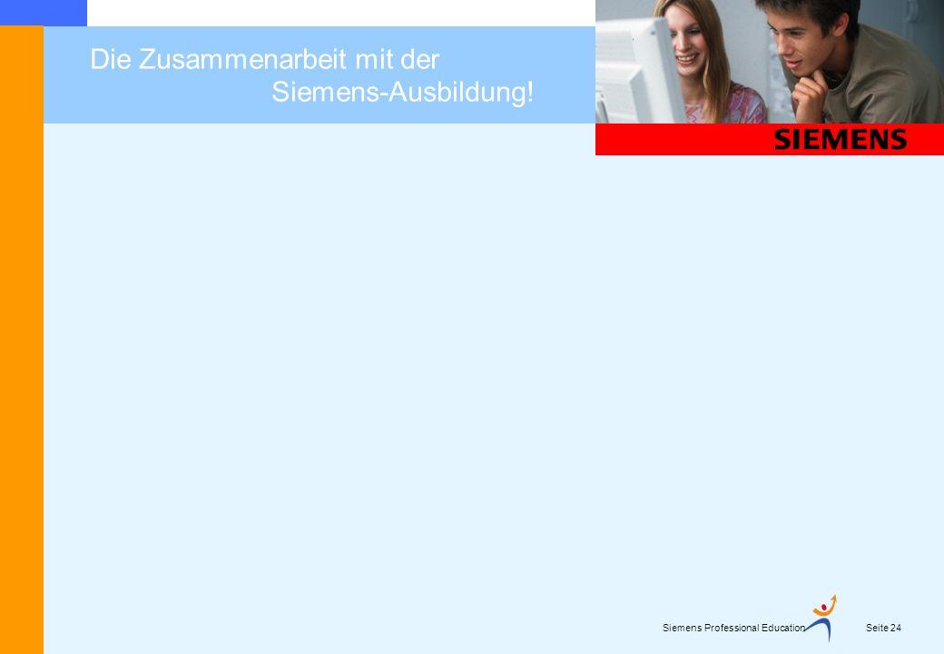 Die Zusammenarbeit mit der Siemens-Ausbildung!