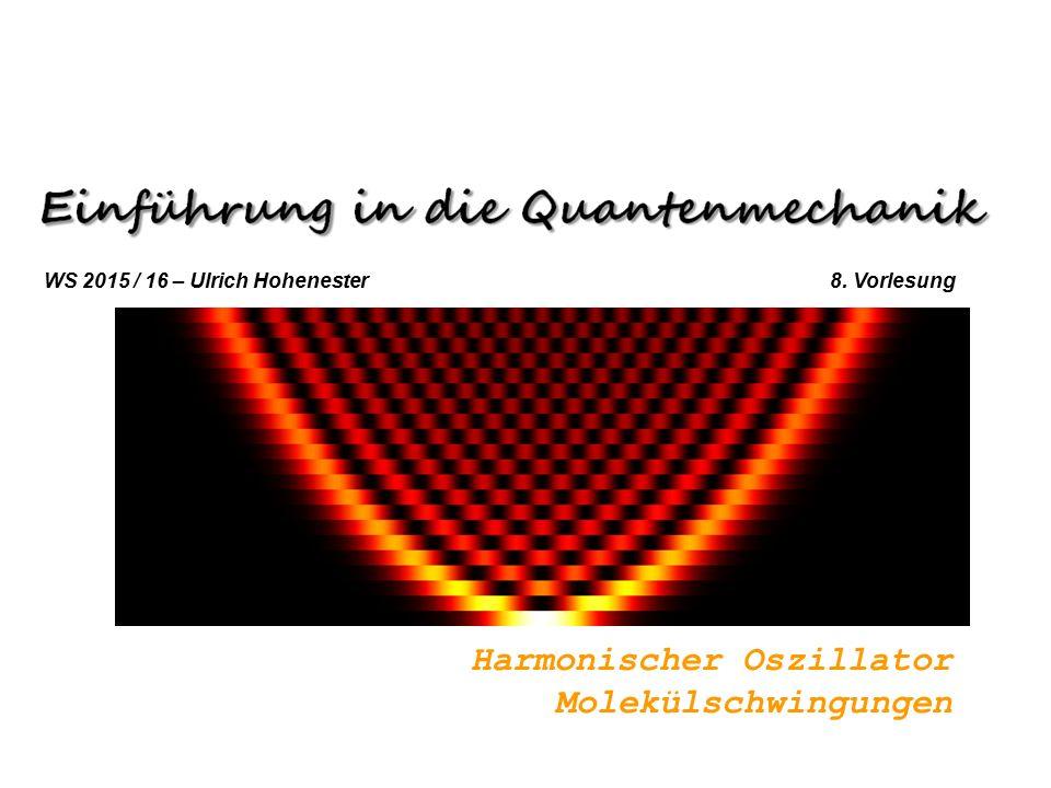 Harmonischer Oszillator Molekülschwingungen