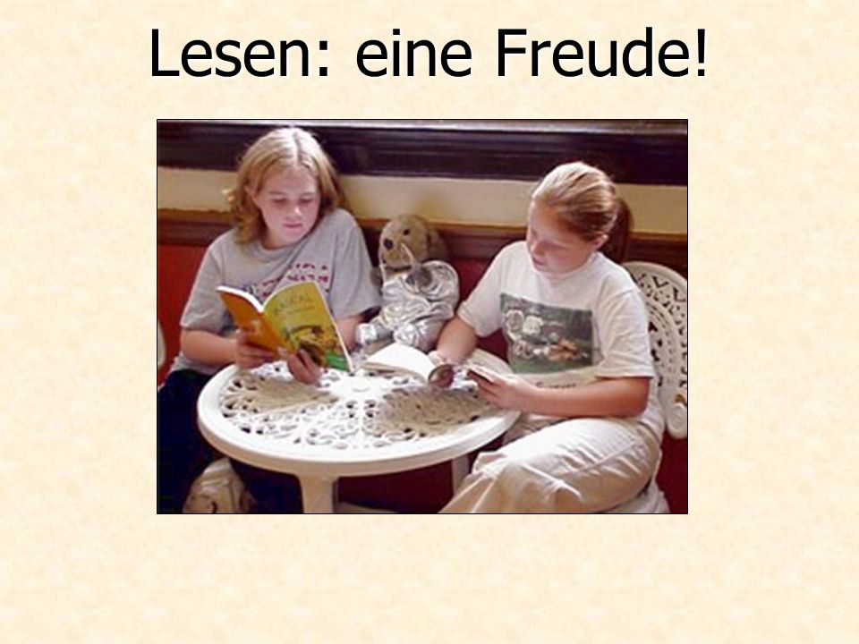 Lesen: eine Freude!