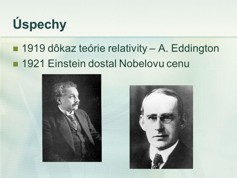 Úspechy 1919 dôkaz teórie relativity – A. Eddington