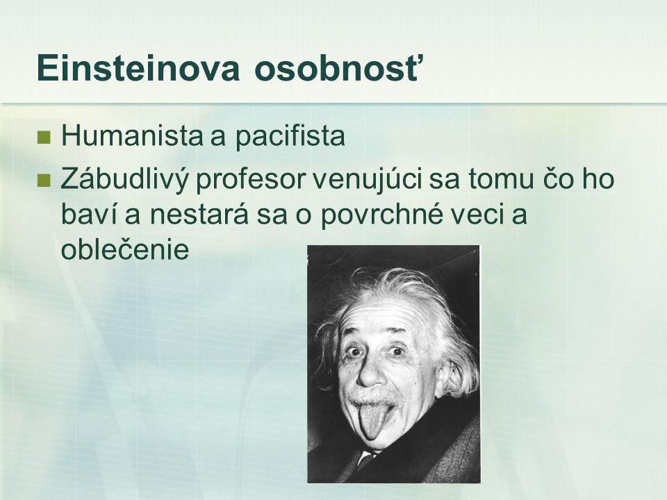 Einsteinova osobnosť Humanista a pacifista