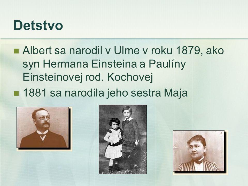 Detstvo Albert sa narodil v Ulme v roku 1879, ako syn Hermana Einsteina a Paulíny Einsteinovej rod. Kochovej.
