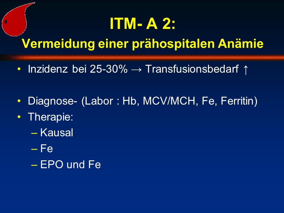ITM- A 2: Vermeidung einer prähospitalen Anämie