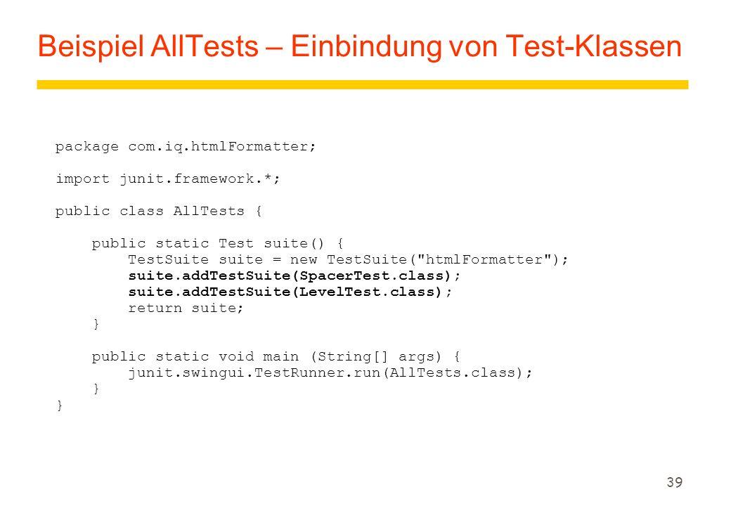 Beispiel AllTests – Einbindung von Test-Klassen