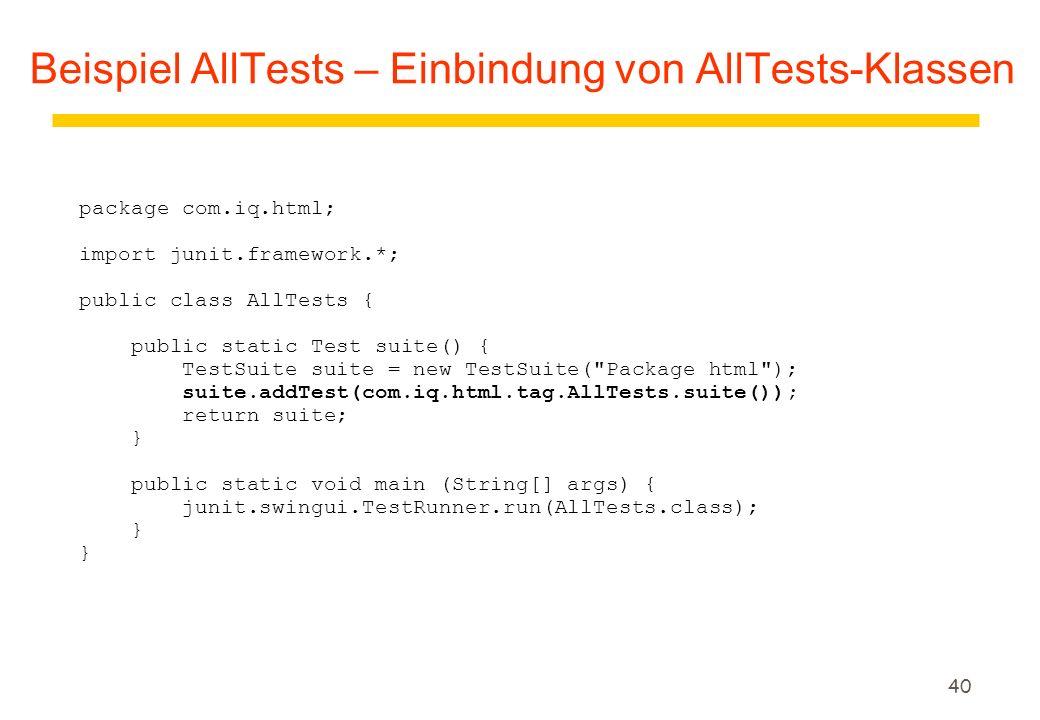 Beispiel AllTests – Einbindung von AllTests-Klassen