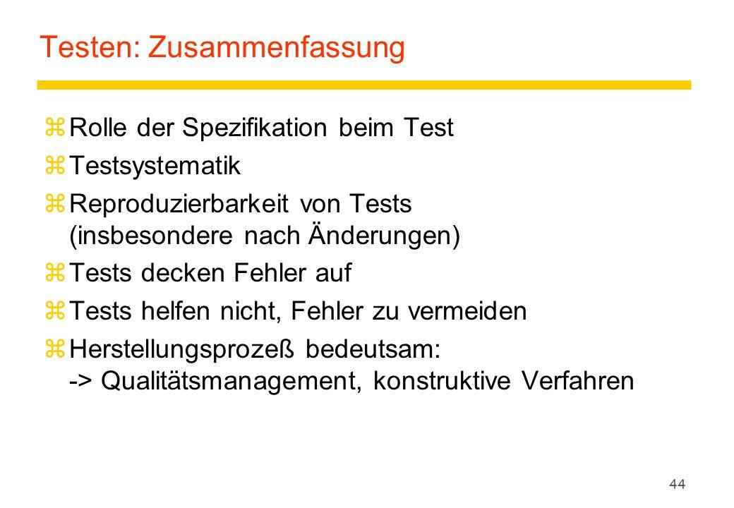 Testen: Zusammenfassung