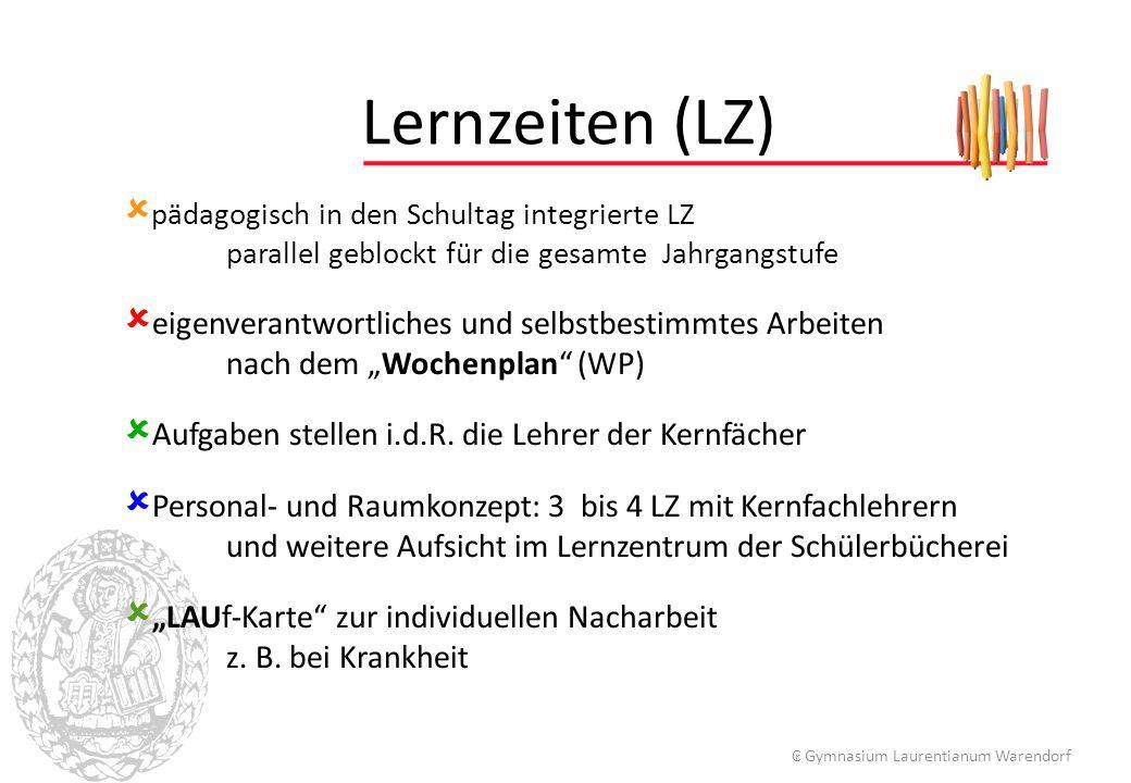 Lernzeiten (LZ) eigenverantwortliches und selbstbestimmtes Arbeiten