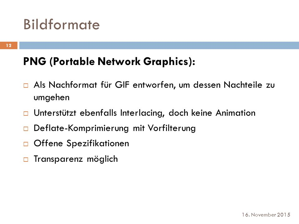 Bildformate PNG (Portable Network Graphics):